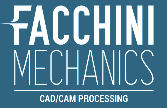 Facchini Mechanics: CAD/CAM processing